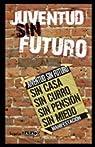 JUVENTUD SIN FUTURO par AA.VV.