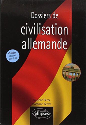 Dossiers de Civilisation Allemande