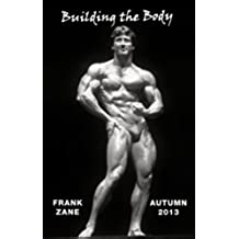 Building the Body: 2013 - Autumn (English Edition)