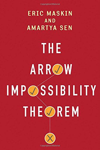 Arrow Impossibility Theorem (Kenneth J. Arrow Lecture Series) por Eric Maskin