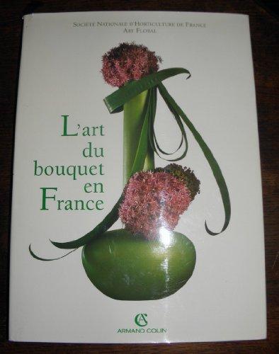 L'art du bouquet en France