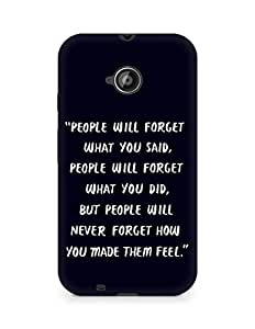 AMEZ people will forget what you said did Back Cover For Motorola Moto E2