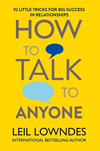 How to Talk to Anyone: 92 LITTLE TRICKS FOR BIG SUCCESS