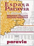 Image de Espasa Paravia. Il dizionario spagnolo-italiano, i