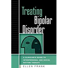 Treating Bipolar Disorder (Guides to Individualized Evidence-based Treatment)
