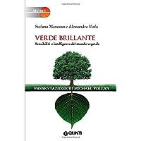 Verde brillante: Sensibilità e intelligenza del mondo vegetale