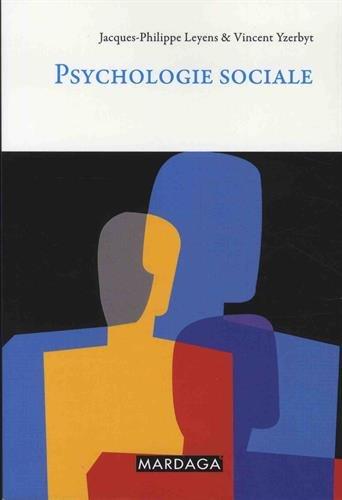 Psychologie sociale : tude psychologique des relations  l'autre
