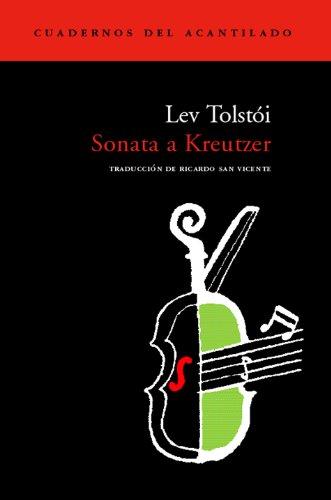 Sonata A Kreutzer (Cuadernos del Acantilado) por Lev Tolstoi