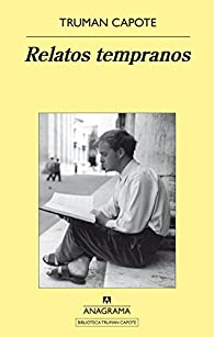 Relatos Tempranos par  Truman Capote