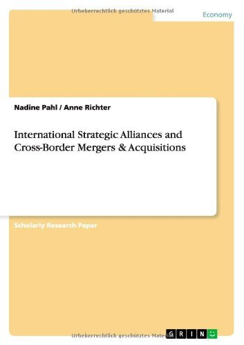 International Strategic Alliances and Cross-Border Mergers & Acquisitions by Nadine Pahl (2009-04-16)