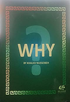 WHY by [Nusseibeh, Khaled]