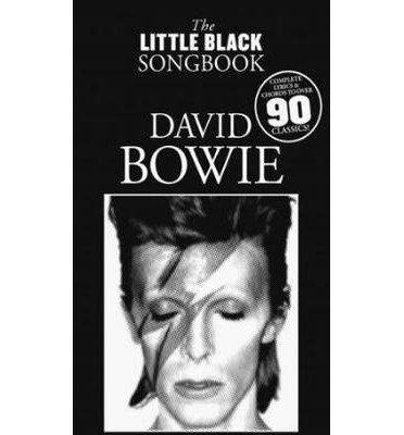 [(The Little Black Songbook: David Bowie)] [ OMNIBUS PRESS ] [October, 2011]