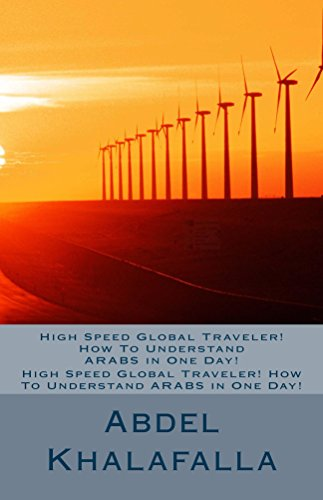 high-speed-global-traveler-how-to-understand-arabs-in-one-day-high-speed-global-traveler-how-to-unde