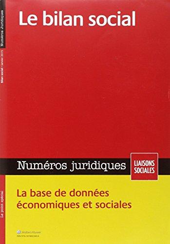 Le bilan social - Janvier 2015: La base de donnes conomiques et sociales.