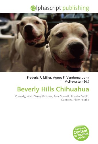 beverly-hills-chihuahua-comedy-walt-disney-pictures-raja-gosnell-ricardo-del-ro-galnares-piper-perab