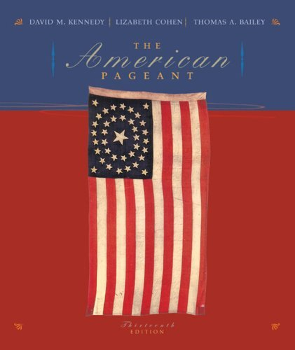 The American Pageant: A History of the Republic by David M. Kennedy (2005-02-15)