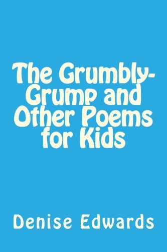 Price comparison product image The Grumbly-Grump and Other Poems for Kids