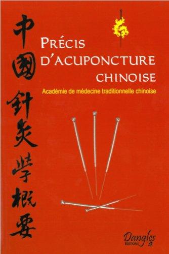 Télécharger Précis d'acuponcture chinoise PDF Livre eBook France