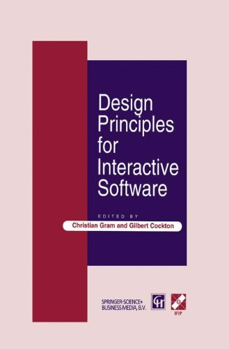 Design Principles for Interactive Software (IFIP Advances in Information and Communication - Das Software Store-design