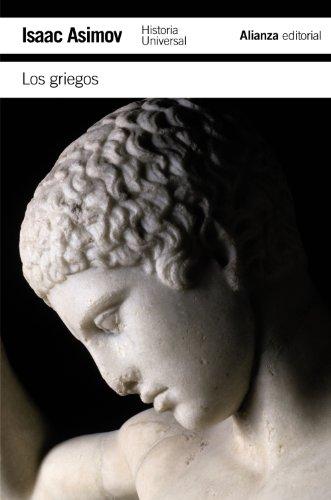 Los griegos: Una gran aventura (El Libro De Bolsillo - Historia) por Isaac Asimov