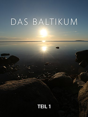 Das Baltikum Teil 1