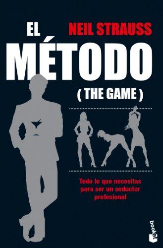 El método (Diversos) por Neil Strauss