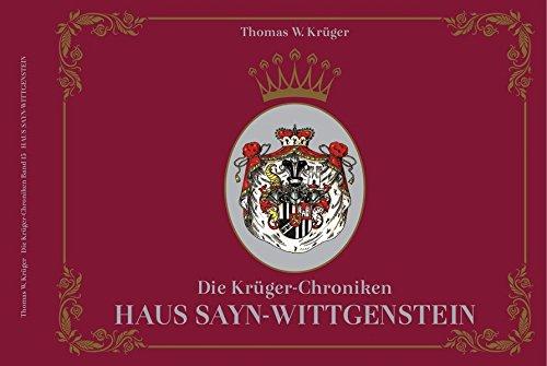 Die Krüger-Chroniken: Haus Sayn-Wittgenstein