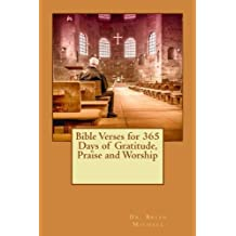 Bible Verses for 365 Days of Gratitude, Praise and Worship