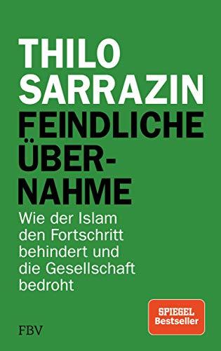 e: Wie der Islam den Fortschritt behindert und die Gesellschaft bedroht ()