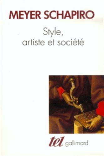 Style, artiste et société par Meyer Schapiro