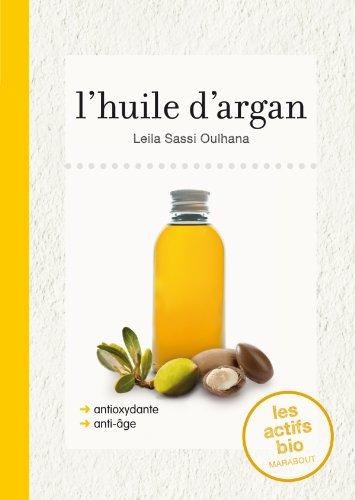 L'huile d'argan par Leila Sassi