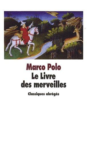 Le Livre des merveilles par Marco Polo