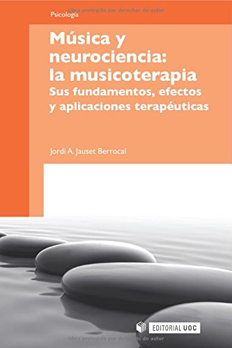 Música y neurociencia: la musicoterapia (Manuales)