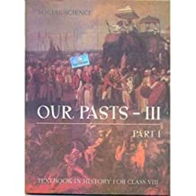 Our Pasts 3 Part - 1 Textbook In History for Class 8- 856