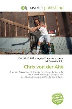 Chris von der Ahe