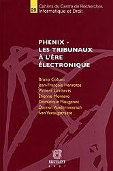 Phenix - Les tribunaux à l'ère électronique