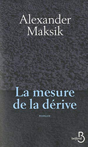 La Mesure de la dérive par Alexander MAKSIK