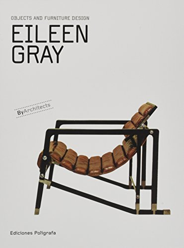 Eileen Gray objects and furniture design /anglais par EILEEN GRAY