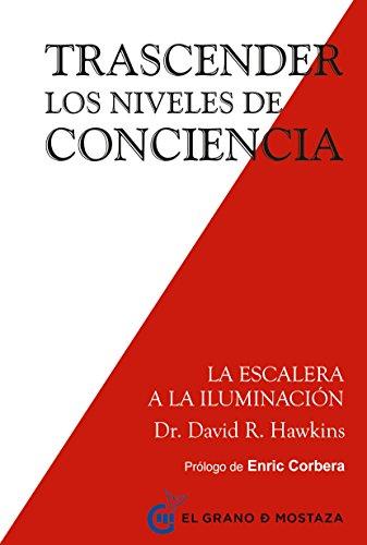 Trascender los niveles de conciencia: La escalera a la iluminación ...