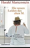 Die neuen Leiden des alten M.: Unartige Beobachtungen zum deutschen Alltag