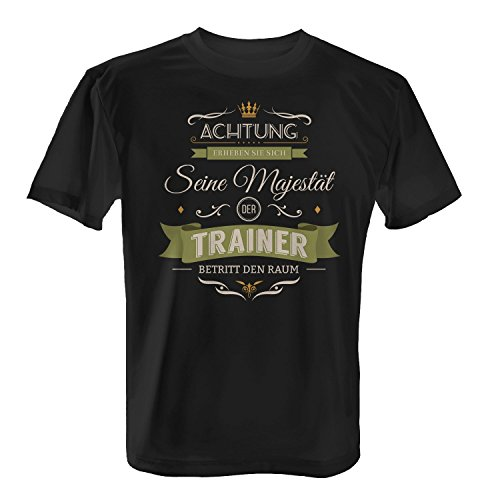 Fashionalarm Herren T-Shirt - Seine Majestät der Trainer betritt den Raum | Fun Shirt mit Spruch als Geschenk Idee für Job Beruf Hobby Freizeit Sport Schwarz