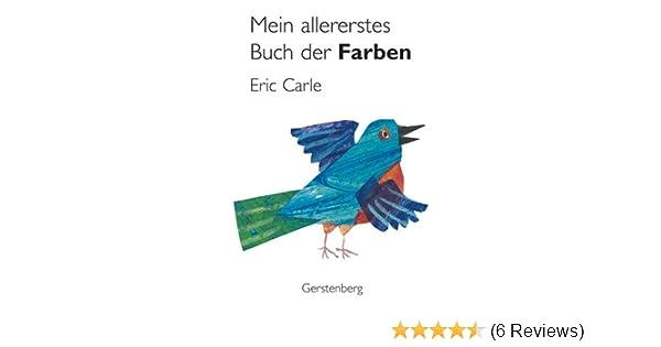 Mein allererstes Buch der Farben: Amazon.de: Eric Carle: Bücher