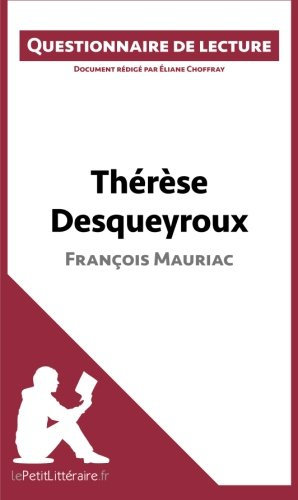 Thérèse Desqueyroux de François Mauriac: Questionnaire de lecture