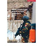 { BORDER SECURITY IN THE BALKANS: EUROPE GATEKEEPERS (ADELPHI #371) } By Hills, Alice ( Author ) [ Feb - 2005 ] [ Paperb