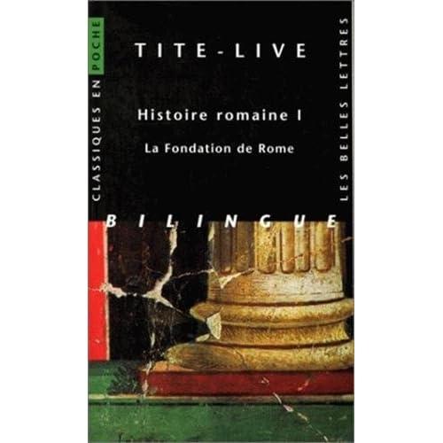 Histoire romaine, tome I : La Fondation de Rome