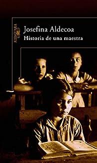 Historia de una maestra par Josefina Aldecoa