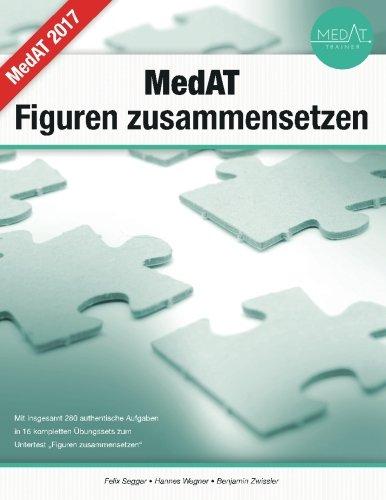 MedAT - Figuren zusammensetzen - das Übungsbuch: Übungsaufgaben in authentischen Übungstests...