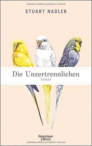 Buchseite und Rezensionen zu 'Die Unzertrennlichen: Roman' von Stuart Nadler