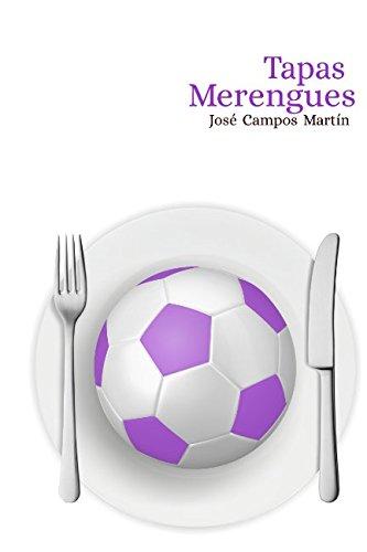 Tapas Merengues: Conoce las 150 Tapas de los Mejores Futbolistas de la Historia del Real Madrid