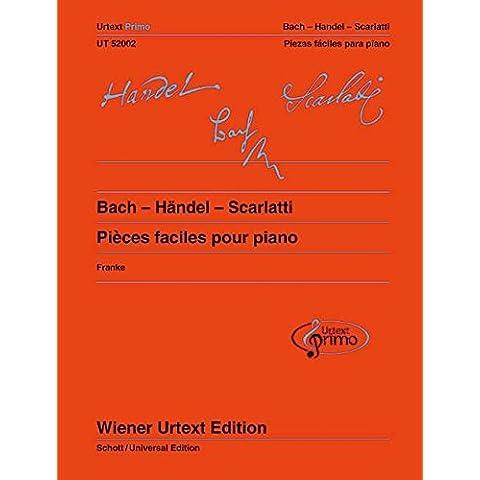 Bach - Händel - Scarlatti: Pièces faciles pour piano avec conseils d'exercice. Band 1. Klavier (Urtextprimo